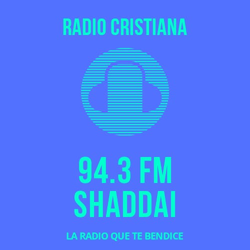Shaddai la radio que te bendice